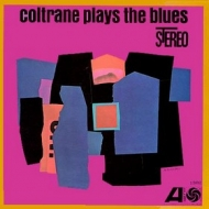 Coltrane John | Plays The Blues