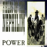Fields Of The Nephilim| Power