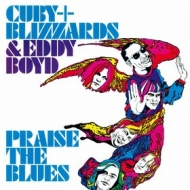 Cuby + Blizzards| Praise The Blues