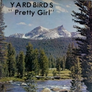 Yardbirds| Pretty girl