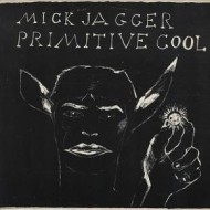 Jagger Mick| Primitive cool