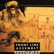 Front Line Assembly| Provision