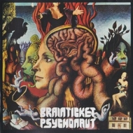 Brainticket            | Psychonaut