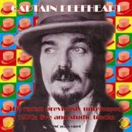 Captain Beefheart | Rarest Previously Unreleased 1970's
