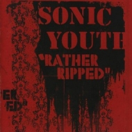 Sonic Youth | Rather Ripped