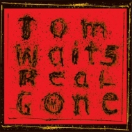 Waits Tom | Real Gone