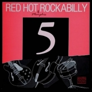 AA.VV. Rockabilly | Red Hot (Memphis) Rockabilly 5