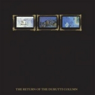 Durutti Column| Return Of