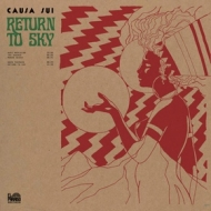 Causa Sui | Return To Sky