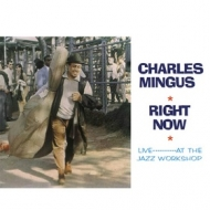 Mingus Charles | Right Now