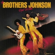 Brothers Johnson | Right On Time