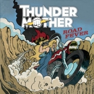 Thunder Mother | Road Fever