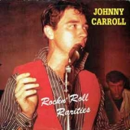Carroll Johnny | Rock'n' Roll Rarities