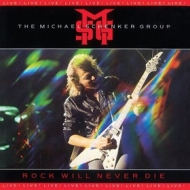 Schenker Michael | Rock Will Never Die