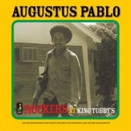 Pablo Augustus | Rockers At King Tubby's