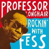 Professor Longhair| Rockin' With Fess