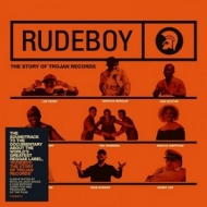 AA.VV. Reggae | Rudeboy: The Story Of Trojan Records