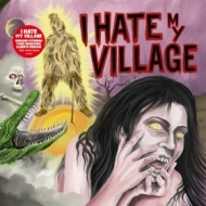 I Hate My Village | Same
