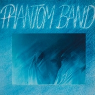 Phantom Band| Same