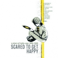 AA.VV. Indie | Scared To Get Happy