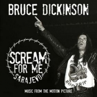 Dickinson Bruce | Scream For me Sarajevo