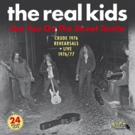 Real Kids | See You On The Street Tonite