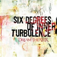 Dream Theater | Six Degrees Of Inner Turbolence