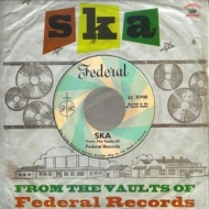 AA.VV. Ska | Ska from The Vaults Of federal Records