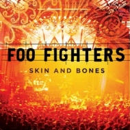 Foo Fighters | Skin And Bones