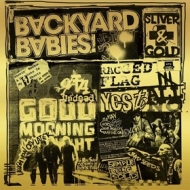Backyard Babies | Sliver & Gold