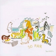 Crosby, Stills, Nash & Young| So Far