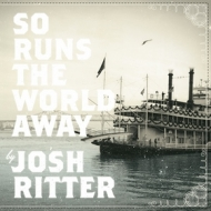 Ritter Josh| So Runs The World Away
