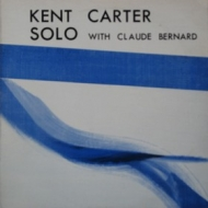 Carter Kent| Solo With Claude Bernard