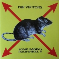 Vectors| Some Raging Rock-N-Roll II