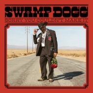 Swamp Dogg | Sorry You Couldn't Make It