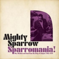 Mighty Sparrow| Sparromania!