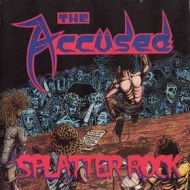 Accused| Splatter rock