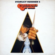 AA.VV. Soundtrack| Stanley Kubrick's A Clockwork Orange - Arancia Meccanica