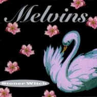 Melvins | Stoner Witch