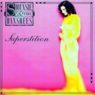 Siouxsie And The Banshees | Superstition