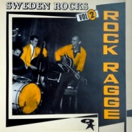 AA.VV. Rockabilly | Sweden Rocks Vol. 2 - Rock Ragge