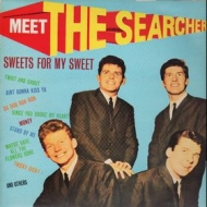 Searchers| Sweet For My Sweet