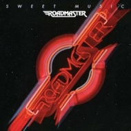 Roadmaster| Sweet Music