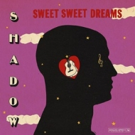 Shadow ( Africa )| Sweet Sweet Dreams