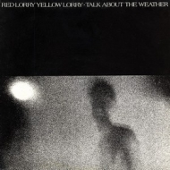 Red Lorry Yellow Lorry | Talk About The Weather