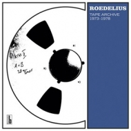 Roedelius | Tape Archive Essence 1973-1978