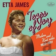 James Etta | Tears Of Joy - Kent Sides 1955-1961
