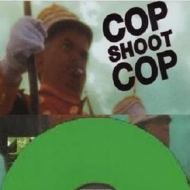 Cop Shoot Cop| Ten Dollar Bill