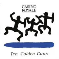 Casino Royale | Ten Golden Guns