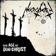 Necrodeath | The Age Of Dead Christ